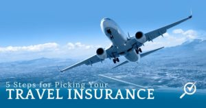 5 simple steps to choose your travel insurance