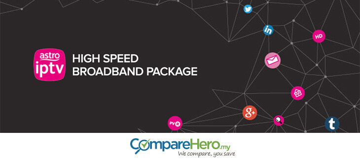 Astro IPTV Broadband: What You Need To Know | CompareHero
