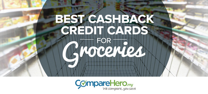 groceries cashback credit card
