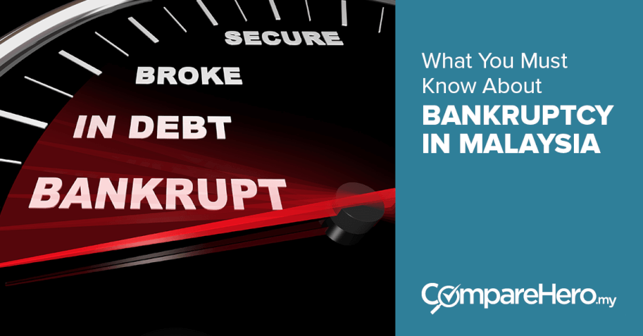 What You Must Know About Bankruptcy in Malaysia | CompareHero