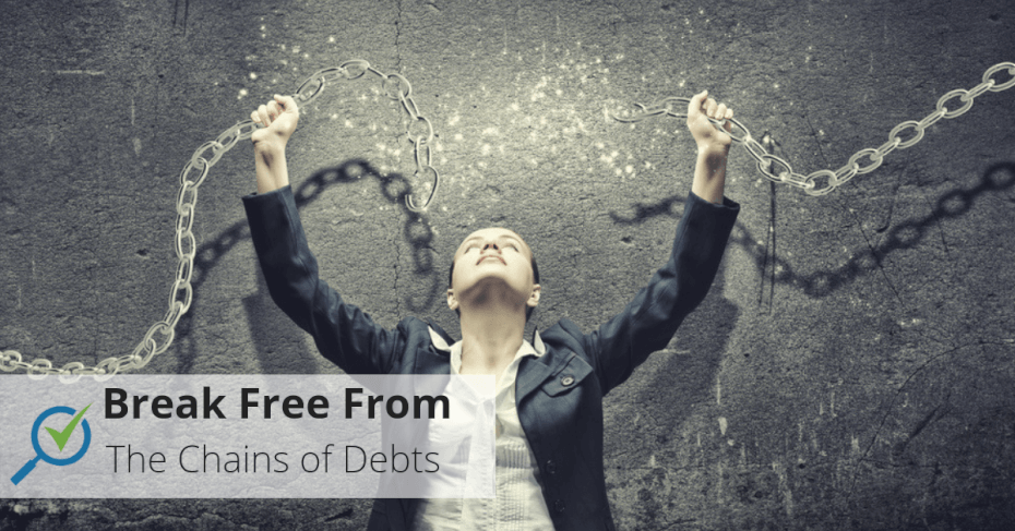 break free from the chains of debts