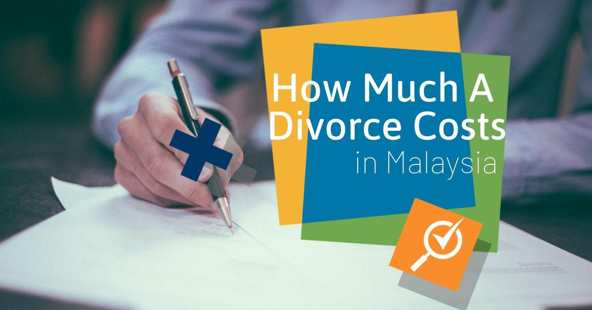 How Much Will It Cost To Apply For Divorce In Malaysia?