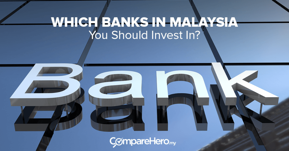 Top Five Banks In Malaysia To Invest In