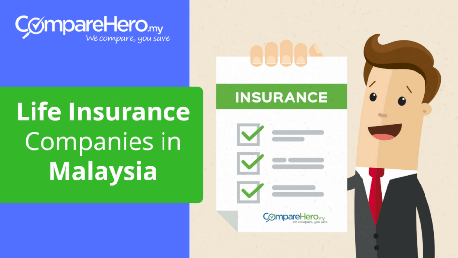 Compare Best Life Insurance Companies In Malaysia Comparehero