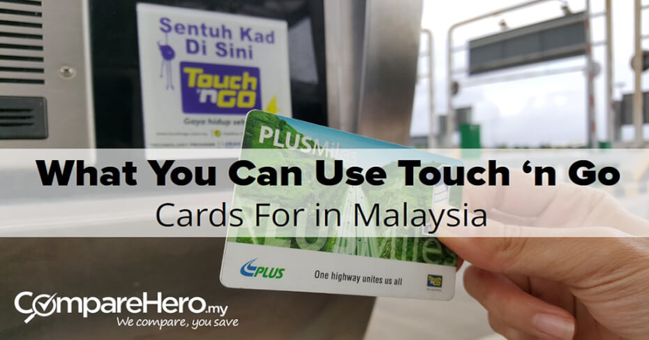 Touch 'n Go Card in Malaysia | Where To Buy & How To Use?
