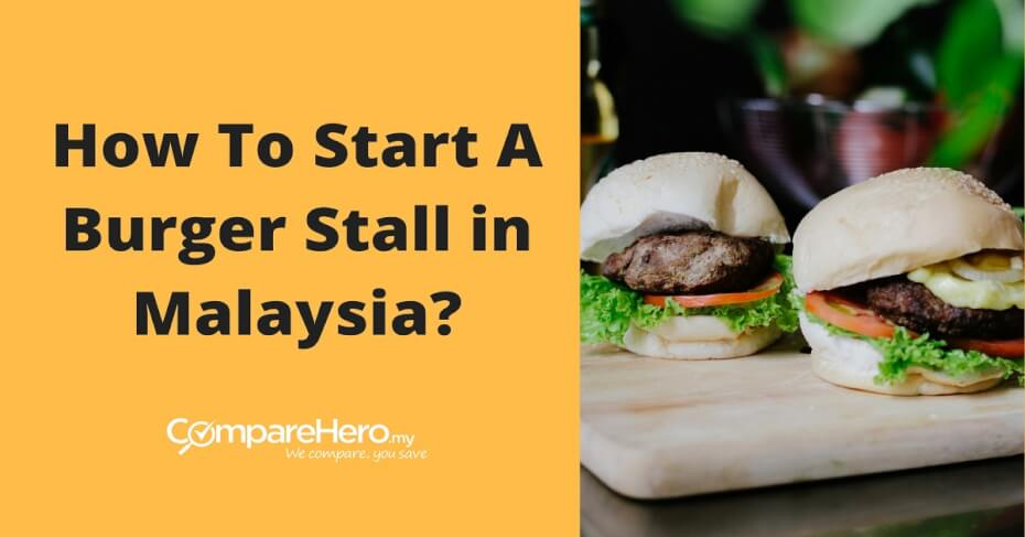 costs to start a ramly burger stall in malaysia