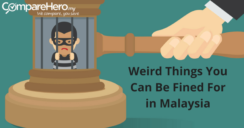 weird-things-you-can-be-fined-for-in-malaysia