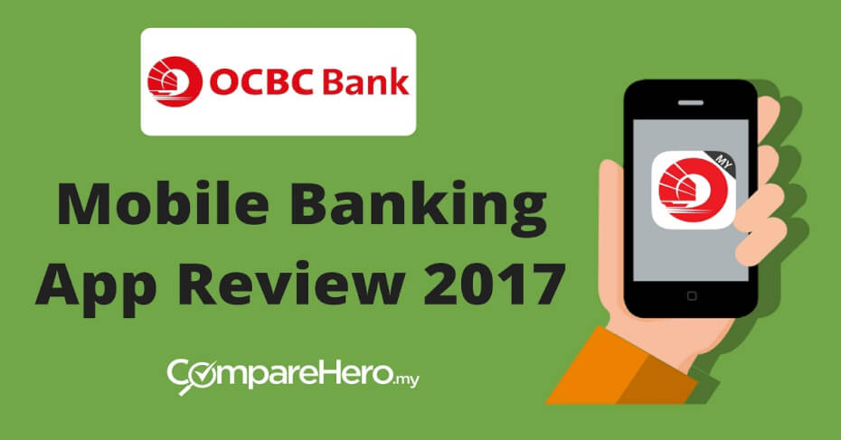 OCBC Malaysia Mobile Banking App: The Complete Review