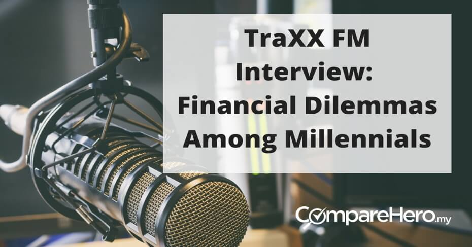 TraXX FM Interview with CompareHero.my