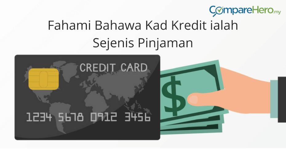 fahami-bahawa-kad-kredit-ialah-sejenis-pinjaman