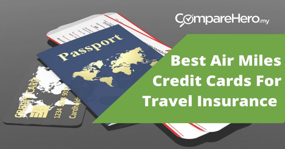 air miles credit cards for travel insurance