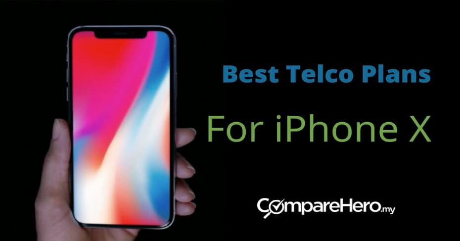 Best Postpaid Plans For iPhone X in Malaysia | CompareHero
