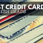 top 5 best credit cards for fresh grads