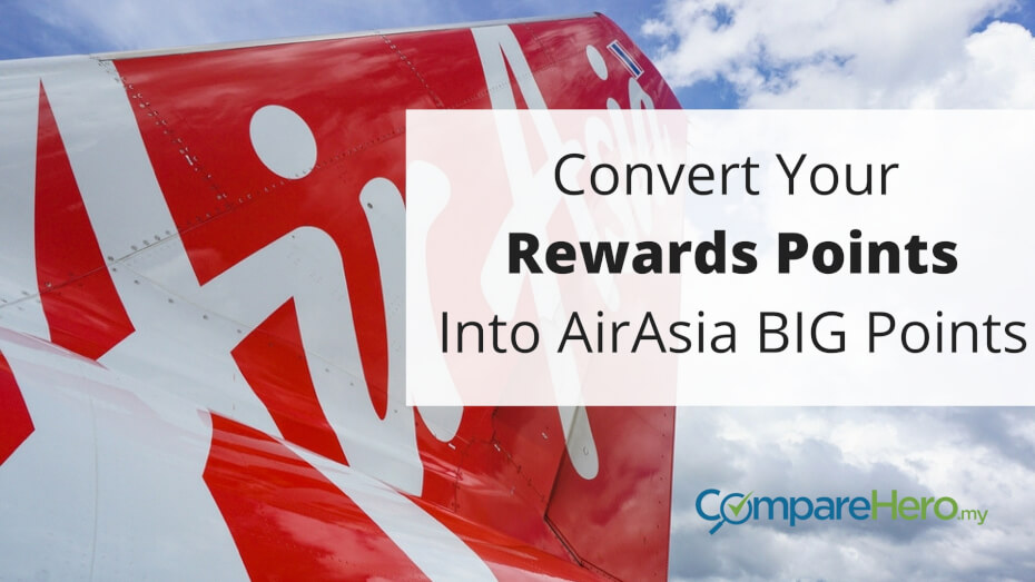 Steps To Convert Card Rewards Points To AirAsia BIG Points | CompareHero