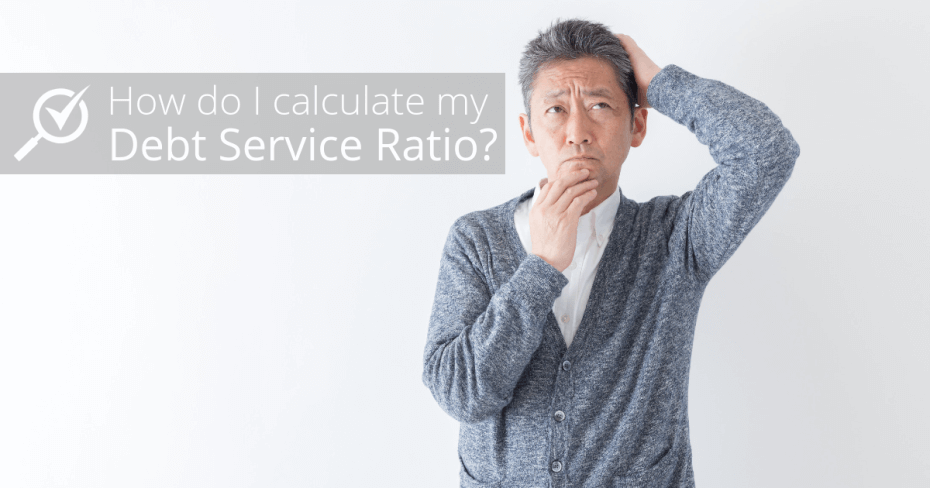 Calculate debt service ratio
