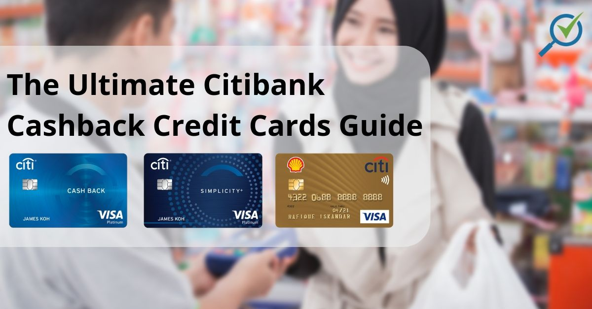 2019 Best Citibank Cashback Credit Cards in Malaysia | CompareHero