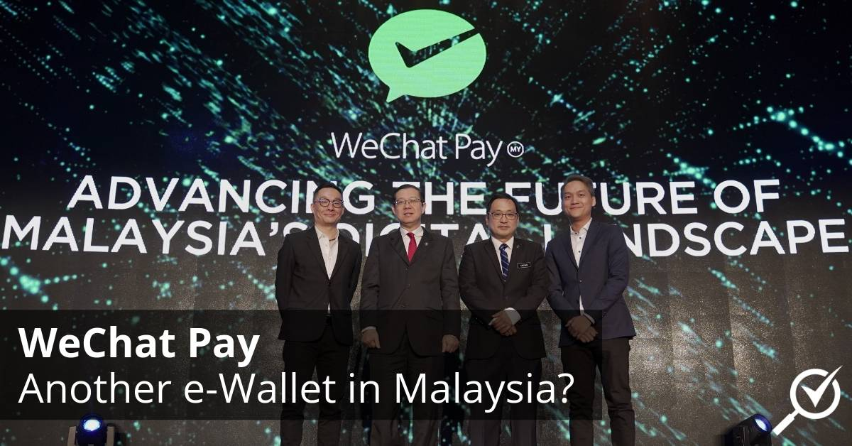 WeChat Pay: Another e-Wallet in Malaysia? | CompareHero