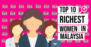 10 richest Malaysian women infographic