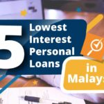 5 lowest interest personal loans in Malaysia