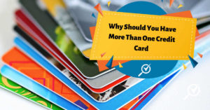 why should you have more than one credit card