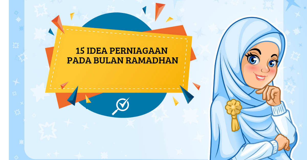 15 Idea Berniaga Jualan Bazar Ramadhan Comparehero