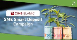 CIMB Islamic SME Smart Deposit Campaign